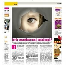 Terör Çocuklara Nasıl Anlatılmalıdır?  12 Eylül 2015 Hürriyet Cumartesi